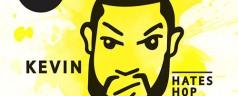 Kevin Robinson – Kevin Hates Hip-Hop